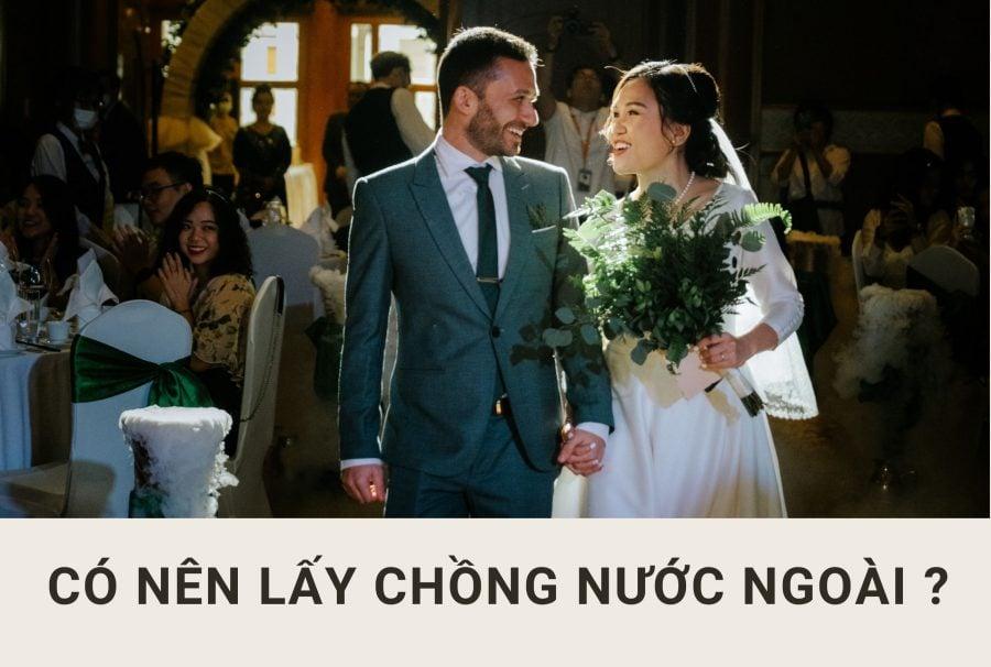 Có nên lấy chồng nước ngoài